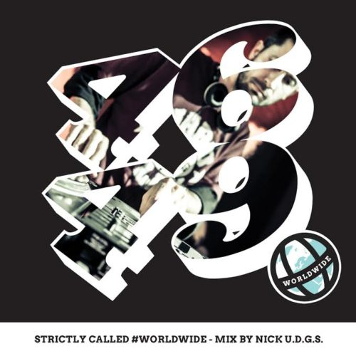 """ Strictly Called Worldwide "" By Nick U.D.G.S."