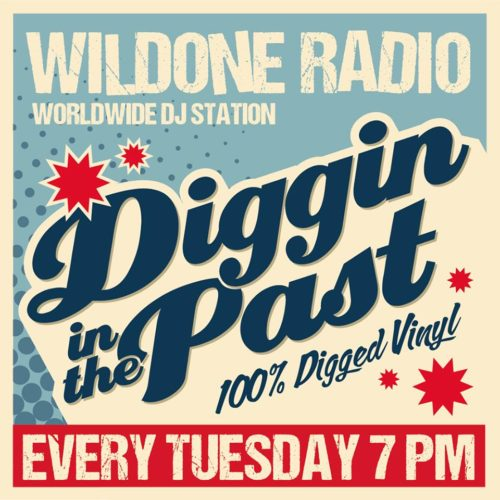 "Special Guest 2016 in "" Diggin In The Past ""  on Wild1 Radio"