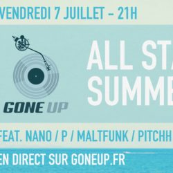 Gone Up All-Stars Summer 2017 Edition