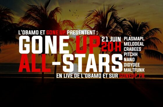 Gone Up All-Stars in Lyon (Summer 2018 Edition )