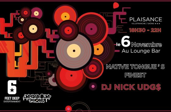 Dj Nick Udg$ au Plaisance ( Native Tongue's edition )